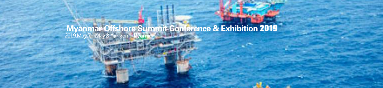 Myanmar Offshore Summit Conference & Exhibition 2019